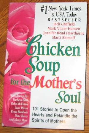Chicken Soup for the Mother's Soul paperback GUC