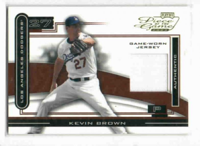 2003 Playoff Piece Of The Game Kevin Brown Jersey Card Los Angeles Dodgers