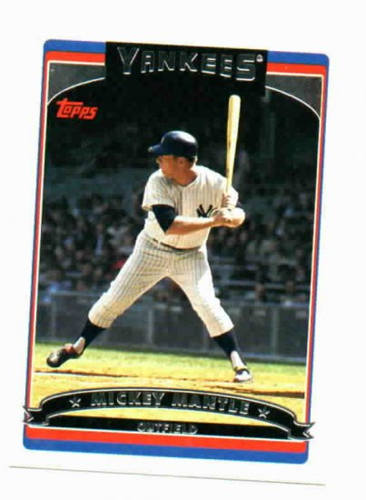 2006 Topps Mickey Mantle New York Yankees Baseball Card