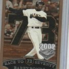 2002 Topps Opening Day Barry Bonds Race To 73 #73 San Francisco Giants