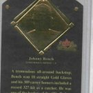 2002 Fleer Fall Classics Johnny Bench HOF Plaque Cincinnati Reds #D / 1989