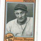 1987 Nestle Golden Era Baseball Card Honus Wagner Pittsburgh Pirates Oddball