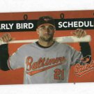 2009 Baltimore Orioles Early Bird Pocket Schedule