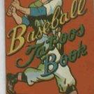 Vintage Baseball Tatoos Book OLD
