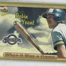 2003 Fleer Ultra When It Was A Game Robin Yount Milwaukee Brewers