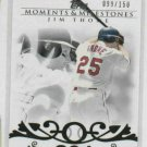 2008 Topps Moments & Milestones Jim Thome Indians White Sox #D 99/150