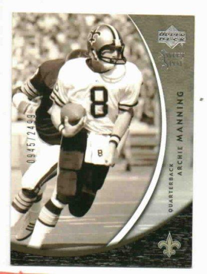 2004 Upper Deck Sweet Spot Archie Manning #d/ 2499 Saints