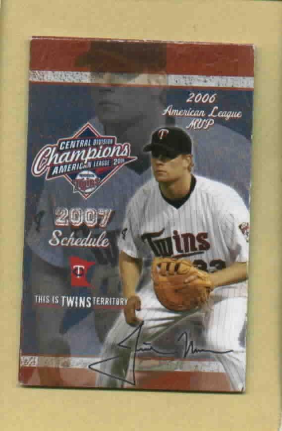 2007 Minnesota Twins Pocket Schedule Justin Morneau