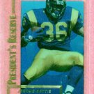 1996 Collectors Edge Presidents Reserve Jerome Bettis Rams Steelers # 180