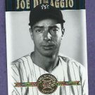 2001 Upper Deck Hall Of Famers Joe DiMaggio New York Yankees # 46