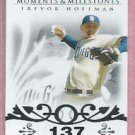 2008 Topps Moments & Milestones Trevor Hoffman San Diego Padres # 32    27/150