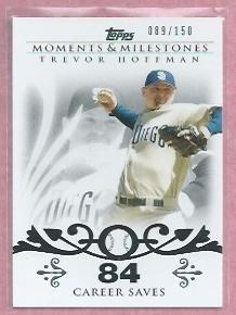 2008 Topps Moments & Milestones Trevor Hoffman San Diego Padres # 32   89/150