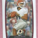 2013 Bowman Jordan Reed Washington Redskins # 162 Rookie