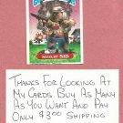 1987 Topps Garbage Pail Kids Series 9 Sizzlin Sid # 336b