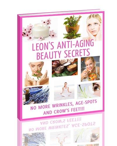 Leon's Anti-aging Beauty Secrets
