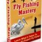 Fly Fishing Mastery