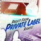 Profit From Private Label Rights