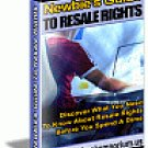 Newbies Guide To Resale Rights