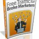 Traffic For Broke Marketers