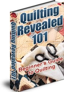 Quilting Revealed 101