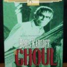 The Ghoul (VHS, NR, B/W, 1933)Boris Karloff, Vintage Horror Rare