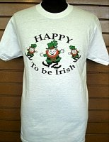 Happy To Be Irish T-shirt