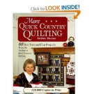 More Quick Country Quilting: 60 New Fast and Fun Projects - by Debbie Mumm