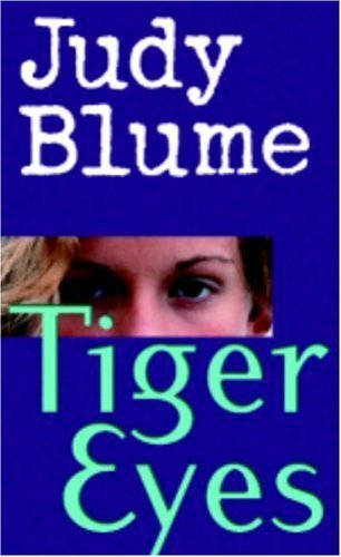 Tiger Eyes- Judy Blume