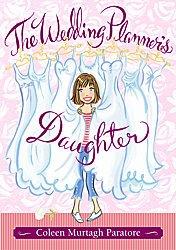 The Wedding Planner's Daughter- Coleen Murtagh Paratore