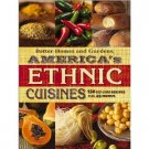 AMERICA'S ETHNIC CUISINES: 150 BEST-LOVED RECIPES PLUS 40 MENUS (HARD COVER)