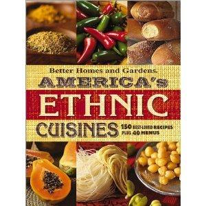AMERICA'S ETHNIC CUISINES: 150 BEST-LOVED RECIPES PLUS 40 MENUS (HARD COVER)