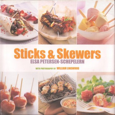 STICKS & SKEWERS (HARDCOVER)