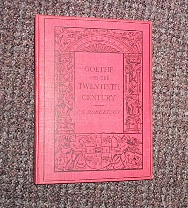 Goethe & the Twentieth Century