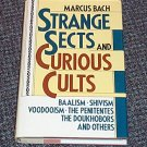 Strange Sects and Curious Cults