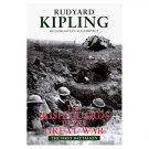 The Irish Guards in the Great War By: Rudyard Kipling