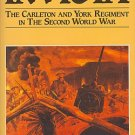 Invicta: The Carleton and York Regiment in the Second World War (Hardcover) By: Robert Tooley