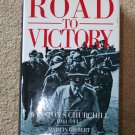 Churchill, Winston S.: Road to Victory, 1941-45 v. 7 (Hardcover) By: Martin Gilbert