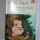 Grimms' Fairy Tales ; by the Brother Grimm First edition