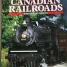 150 years of Canadian railroads (Hardcover) By: Bernard Fitzsimons