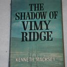 The Shadow of Vimy Ridge By: Kenneth Macksey