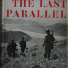 The Last Parallel: A Marine's War Journal By: Martin Russ