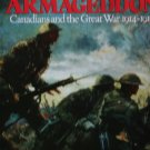 Marching to Armageddon : Canadians and the Great War, 1914-1919