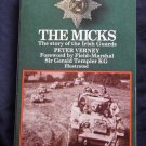 The Micks: The Story of the Irish Guard By: Peter Verney (Softcover)