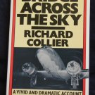 Bridge Across the Sky By: Richard Collier (paperback)
