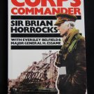 Corps Commander By: Sir Brian Horrocks (Paperback)