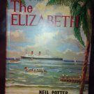 The Elizabeth By: Neil Potter and Jack Frost (Hardcover)