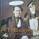 P. T. Barnum: America&#39;s Greatest Showman By:Philip B. Kunhardt Jr.