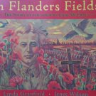 In Flanders Fields: The Story of the Poem by John McCrae By: Linda Granfield