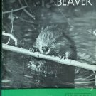 The World of the Beaver By: Leonard Lee Rue III (Hardcover)