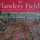 In Flanders Fields : The Story of the Poem by Lieutenant Colonel John McCrae By: Linda Granfield